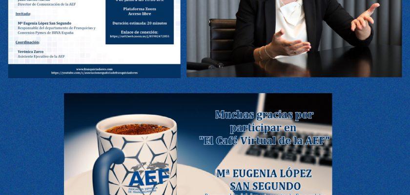 Nuestro segundo Cafe AEF con Responsable de Franquicias BBVA